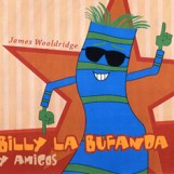 Señor Wooly's 1st CD Album: Billy la Bufanda y Amigos
