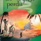 Le Voyage Perdu – Novel