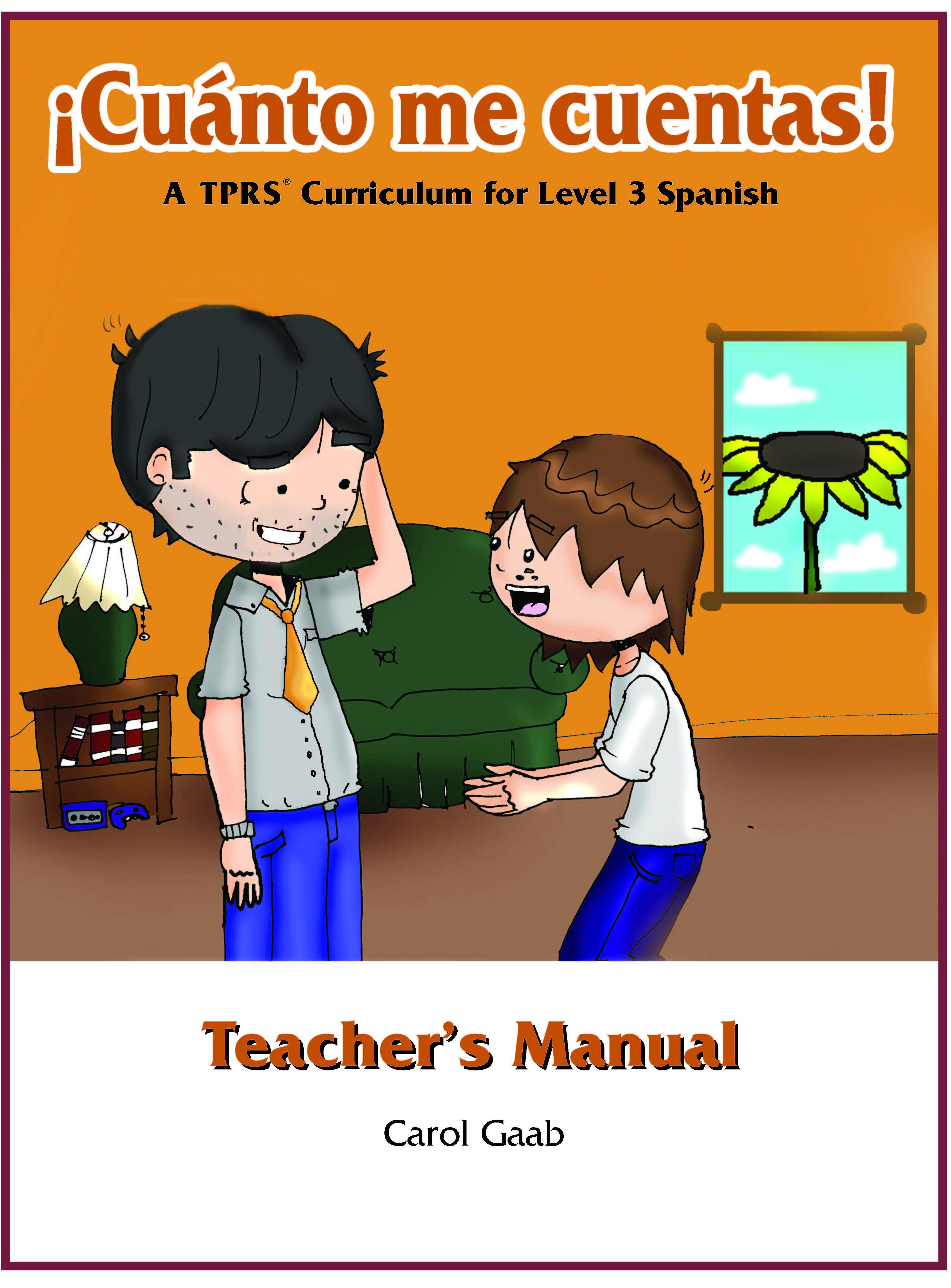 ¡Cuánto me cuentas! Teacher's Manual