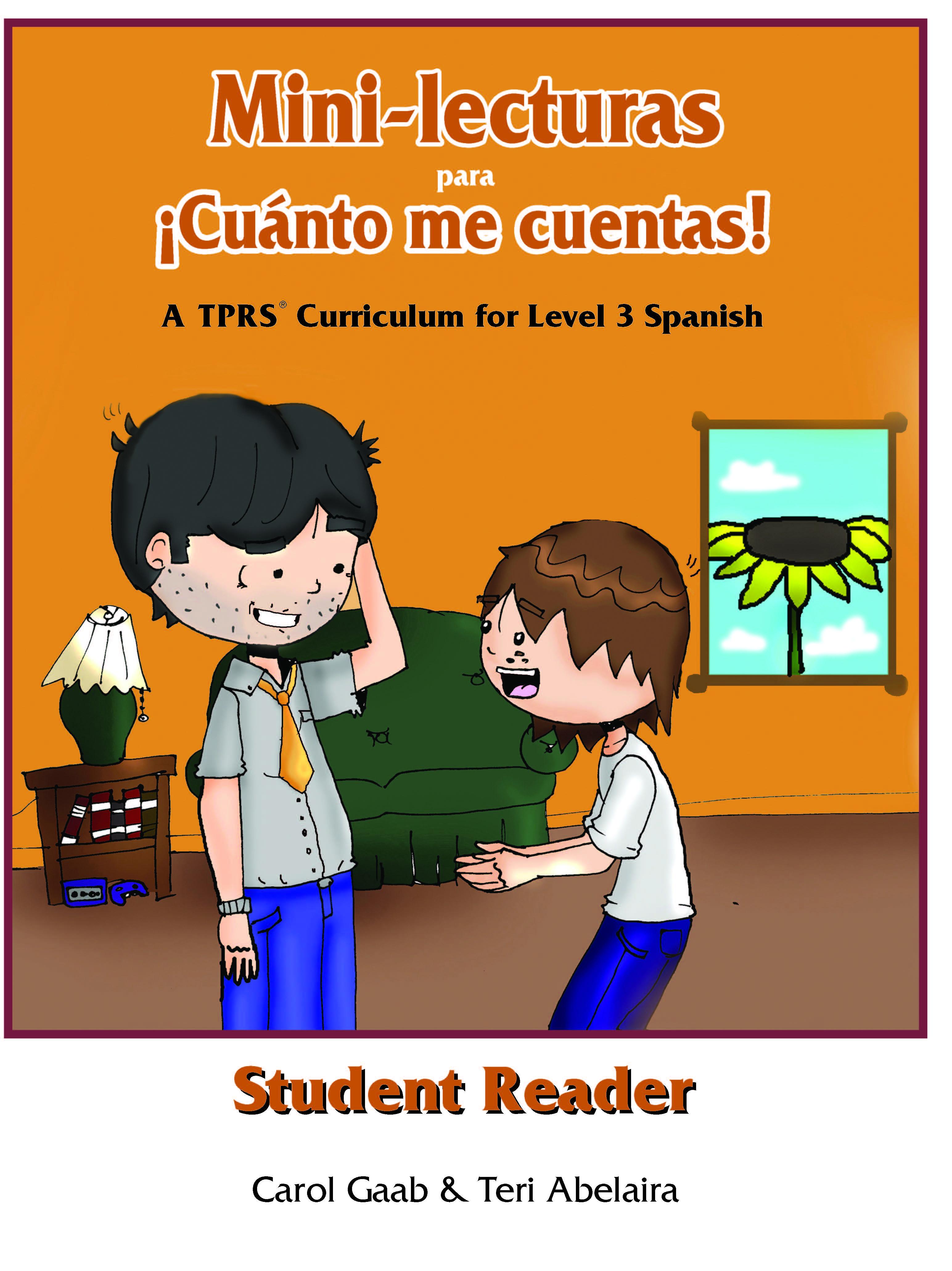 ¡Cuánto me cuentas! Student Reader