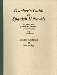 Teachers Guide for Spanish II Novels