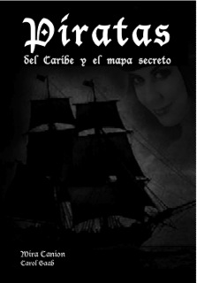 Piratas del Caribe y el mapa secreto – Novel