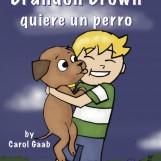 Brandon Brown quiere un perro – Novel
