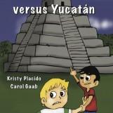 Brandon Brown versus Yucatán – Novel