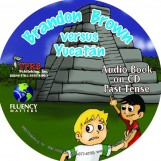 Brandon Brown versus Yucatán – Audio Book on CD – Past Tense