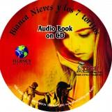 Bianca Nieves y los 7 toritos – Audio Book on CD
