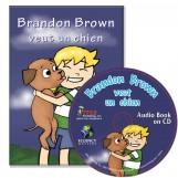 Brandon Brown veut un chien – Novel/Audio CD Package
