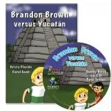 Brandon Brown versus Yucatán – Novel/Audio CD Package – Past Tense