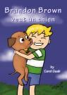 Brandon Brown Veut un chien E-course (Premium Subscription)
