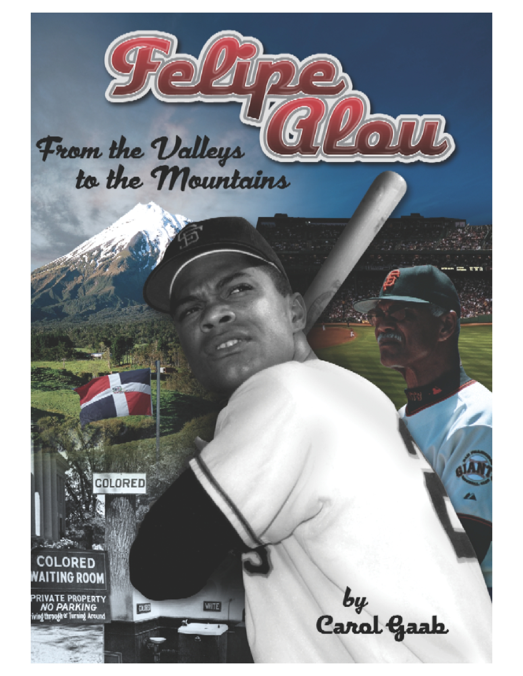 Felipe Alou: From the Valleys to the Mountains (Individual Subscription)