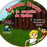 Brandon Brown à la conquête de Quèbec – Teacher's Guide on CD