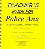 Pobre Ana Teacher's Guide by Bryce Hedstrom